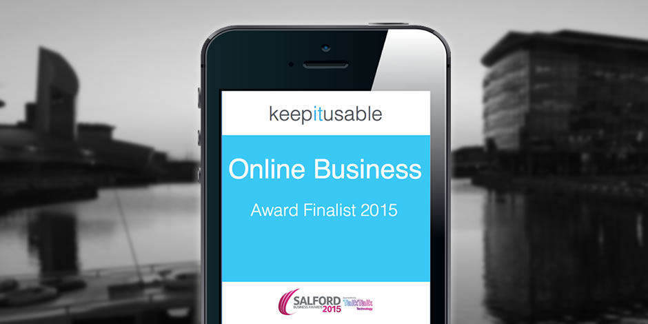 Keep It Usable Salford Business Awards 2015